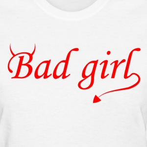 Bad Girl Women's T-Shirts - Women's T-Shirt