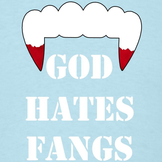 God Hates Fangs