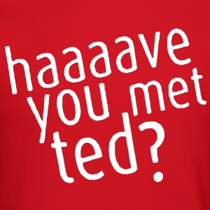 Haaaave You Met Ted? Crewneck - Crewneck Sweatshirt