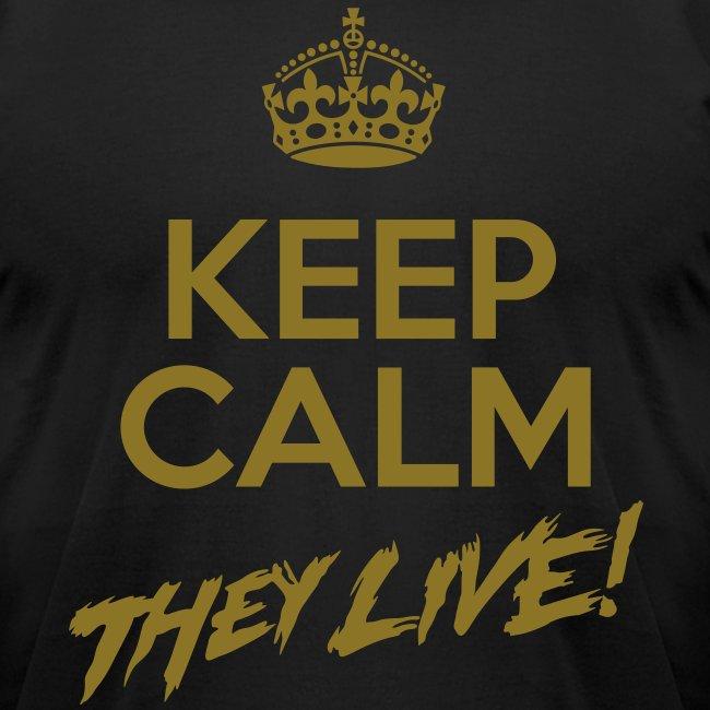Keep Calm They Live Metallic Gold Print(AA BK)