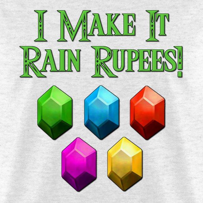 Make It Rain Rupees