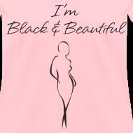 Design ~ I'm Black & Beautiful (in black) - Women