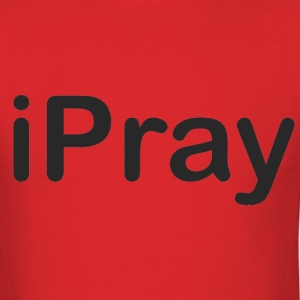 iPray  T-Shirts - Men's T-Shirt