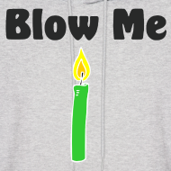 Design ~ Blow Me hoodie - Men