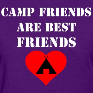 Camp Friends are Best Friends - Women's T-Shirt