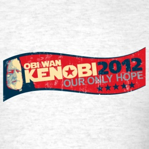 OBI WAN KENOBI 2012 - OUR ONLY HOPE T-Shirts - Men's T-Shirt