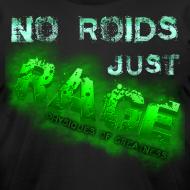 Design ~ No Roids- Green Tshirt