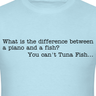 Design ~ Tuna Fish Joke - t-shirt