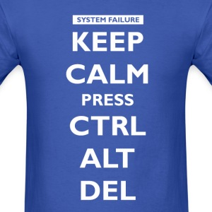 Keep Calm press Ctrl Alt Del T-Shirts - Men's T-Shirt