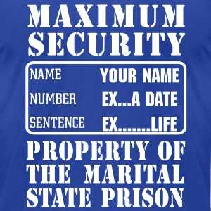 Prisoner, Marriage State Prison, personalize for bachelor / bachelorette / anniversary parties  - Men's T-Shirt by American Apparel
