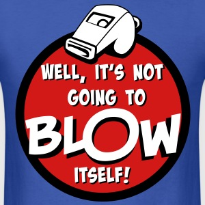 Blow My Whistle T-Shirt T-Shirts - Men's T-Shirt