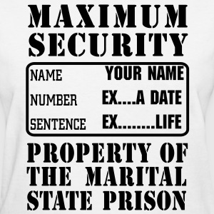 Prisoner, Marriage State Prison, personalize for bachelor / bachelorette / anniversary parties  - Women's T-Shirt