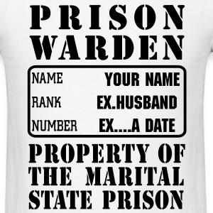 Warden, Marriage State Prison, personalize for bachelor / bachelorette / anniversary parties - Men's T-Shirt