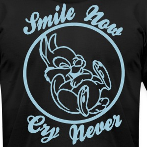 Smile Now, Cry Never - Men's T-Shirt by American Apparel