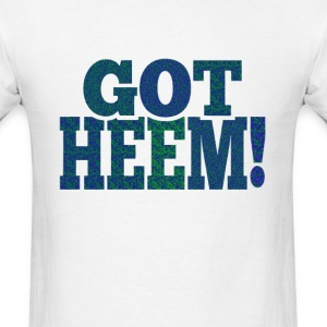 Got Heem T-Shirts - Men's T-Shirt