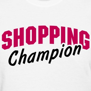 Athletic Type Shopping Champion - Women's T-Shirt