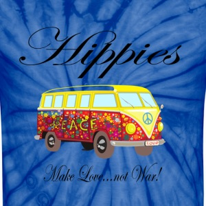 "Hippies: Make Love...not War!"" T-Shirts - Unisex Tie Dye T-Shirt"