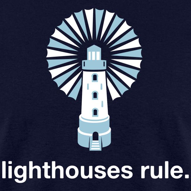 Lighthouses Rule.