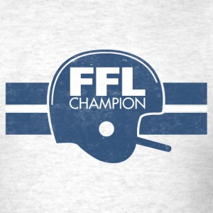 FANTASY FOOTBALL LEAGUE CHAMPION T-Shirts - Men's T-Shirt