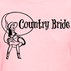 Country Bride Cowgirl - Women's T-Shirt