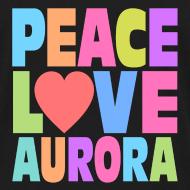 Design ~ Peace Love Aurora