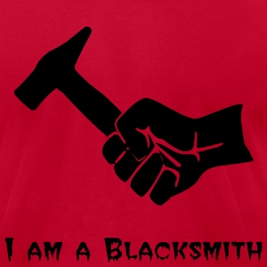 I am a Blacksmith - Men's T-Shirt by American Apparel