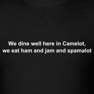 Design ~ We dine well here in Camelot, we eat ham and jam and spamalot