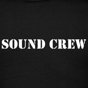 Sound Crew - Men's T-Shirt