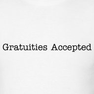 Design ~ Gratuities Accepted
