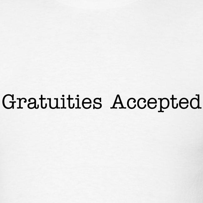 Gratuities Accepted