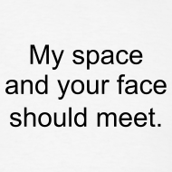 Design ~ My space your face meet