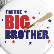 Design ~ Big Brother Baseball Button