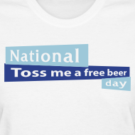 Design ~ National Toss Me A Free Beer Day