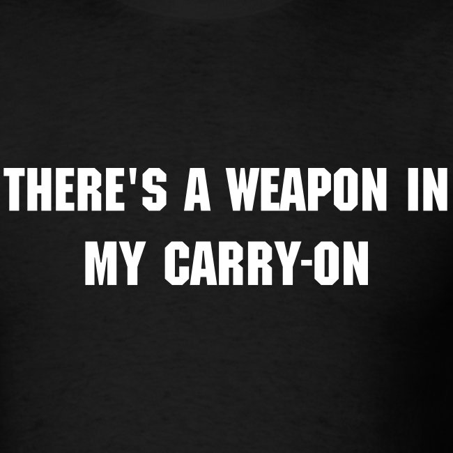 Weapon in My Carry-On...