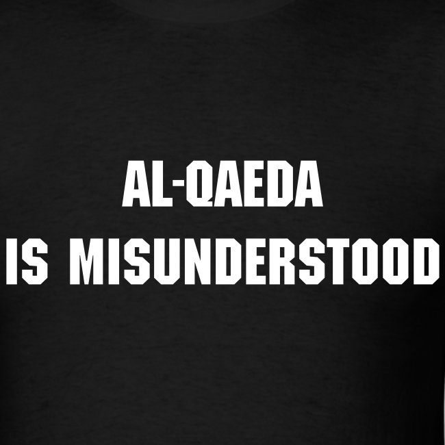 Al-Qaeda is Misunderstood...