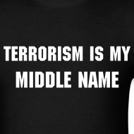 Design ~ Terrorism is My Middle Name...