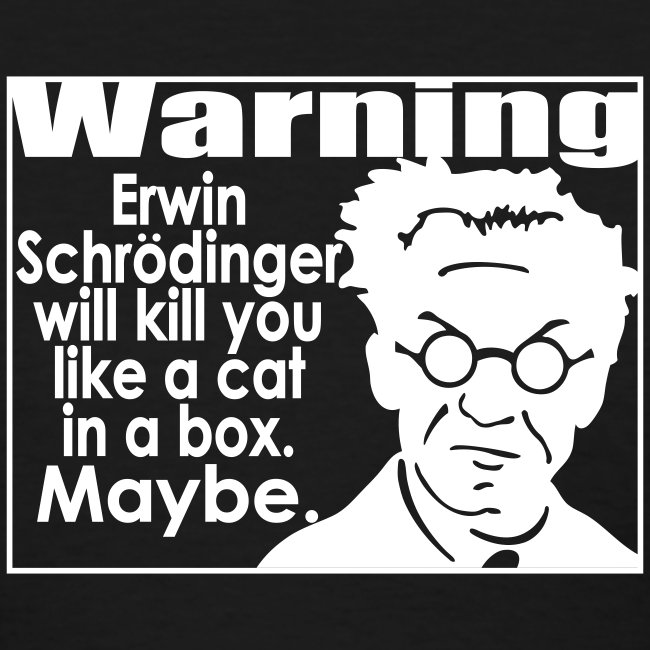 Schrodinger for wimmin