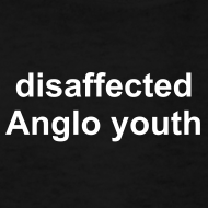 Design ~ disaffected Anglo youth t-shirt
