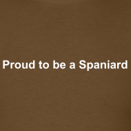 Design ~ Proud to be a spaniard