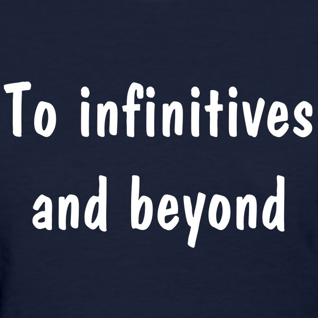 To infinitives and beyond