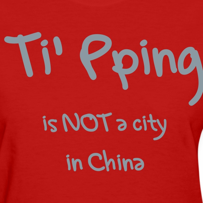 Ti' Pping is NOT a city Ladies lightweight Tshirt