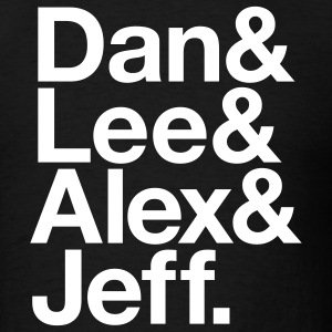 Black dan & lee & alex & jeff Men - Men's T-Shirt
