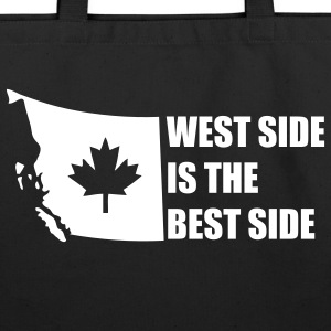 Black West Side is the Best Side Bags  - Eco-Friendly Cotton Tote