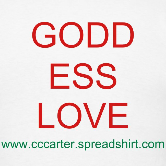 GODD ESS LOVE - print on back