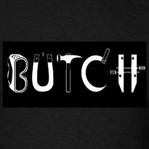 Butch - Men's T-Shirt