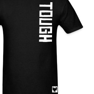 TOUGH - Men's T-Shirt