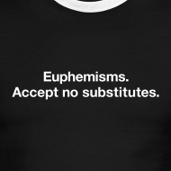 Design ~ Euphemisms