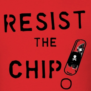 Resist RFID chips! - Men's T-Shirt