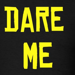DARE ME - Men's T-Shirt