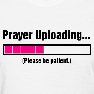 White Prayer Uploading Women - Women's T-Shirt